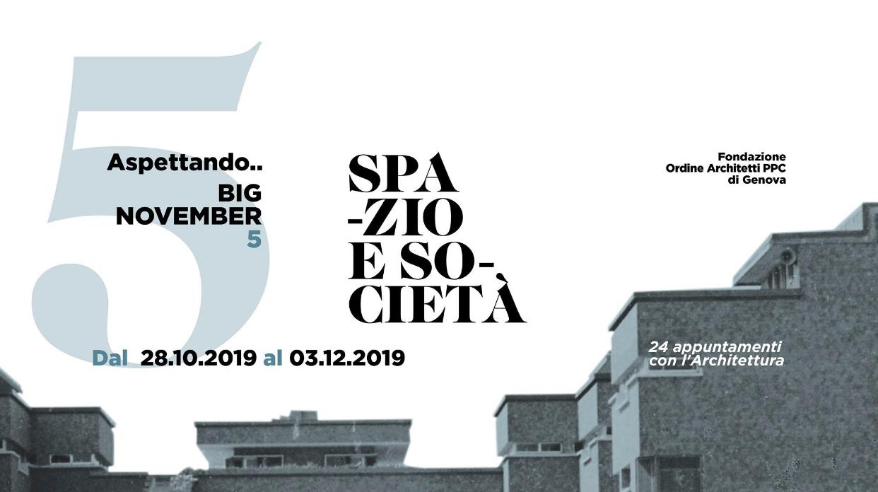 Architetti Savona Elenco big november: spazio e società - programma degli eventi