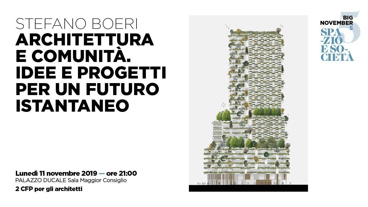 Architetti Savona Elenco big november: architettura e comunità, con stefano boeri